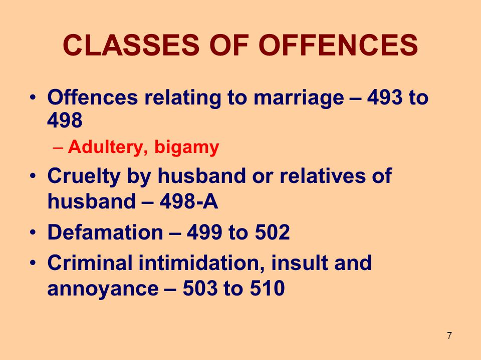 CLASSES OF OFFENCES Offences relating to marriage – 493 to 498