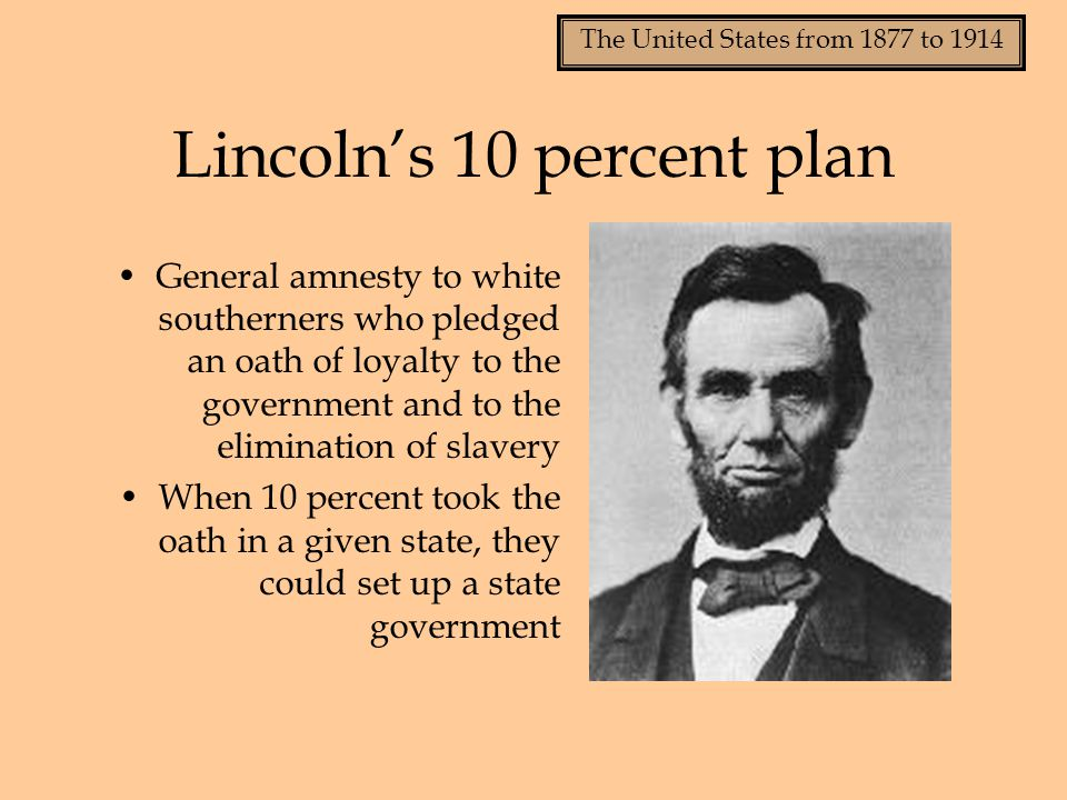 Lincoln's 10 percent plan