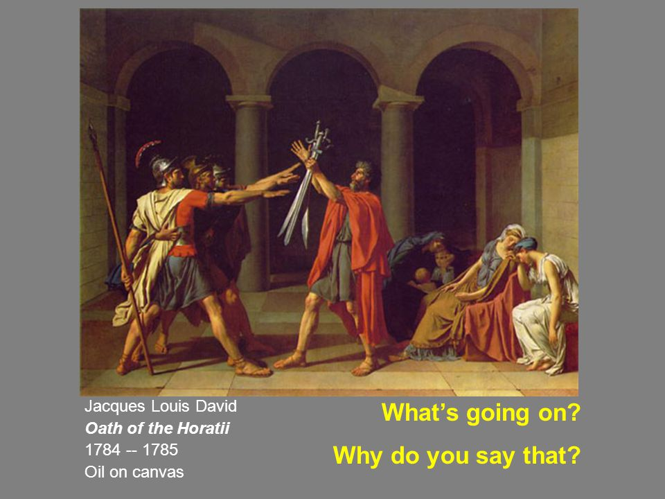 What's going on Why do you say that Jacques Louis David