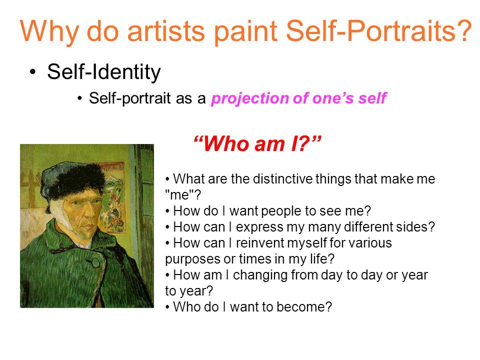 Why do artists paint Self-Portraits