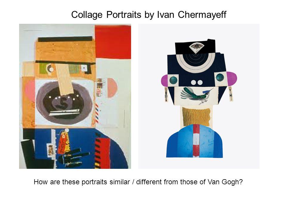 Collage Portraits by Ivan Chermayeff