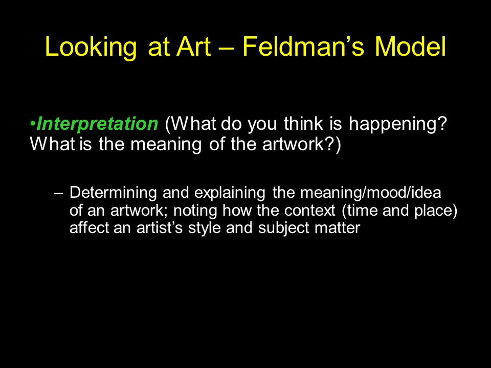 Looking at Art – Feldman's Model