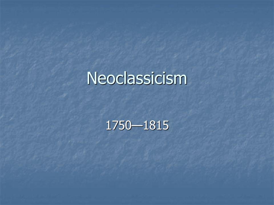 Neoclassicism 1750—1815