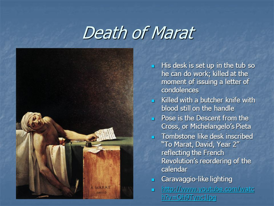 Death of Marat His desk is set up in the tub so he can do work; killed at the moment of issuing a letter of condolences.