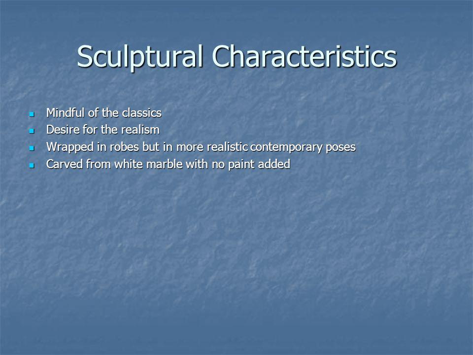 Sculptural Characteristics