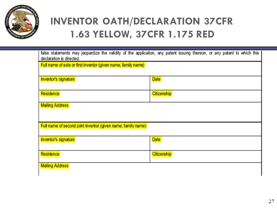 INVENTOR OATH/DECLARATION 37CFR 1.63 YELLOW, 37CFR 1.175 RED