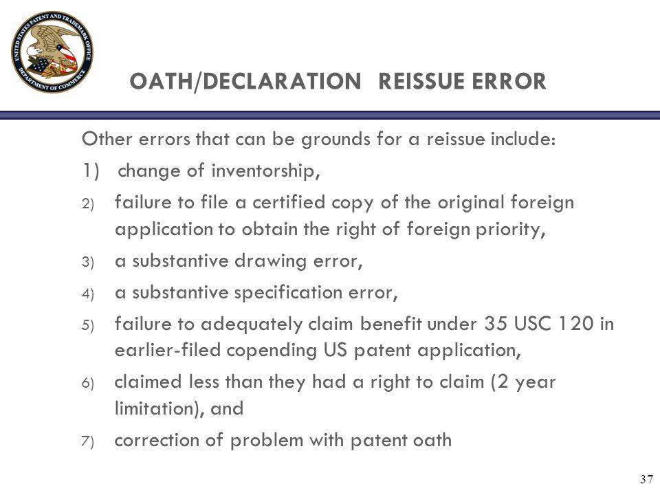 OATH/DECLARATION REISSUE ERROR