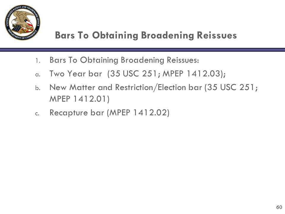 Bars To Obtaining Broadening Reissues