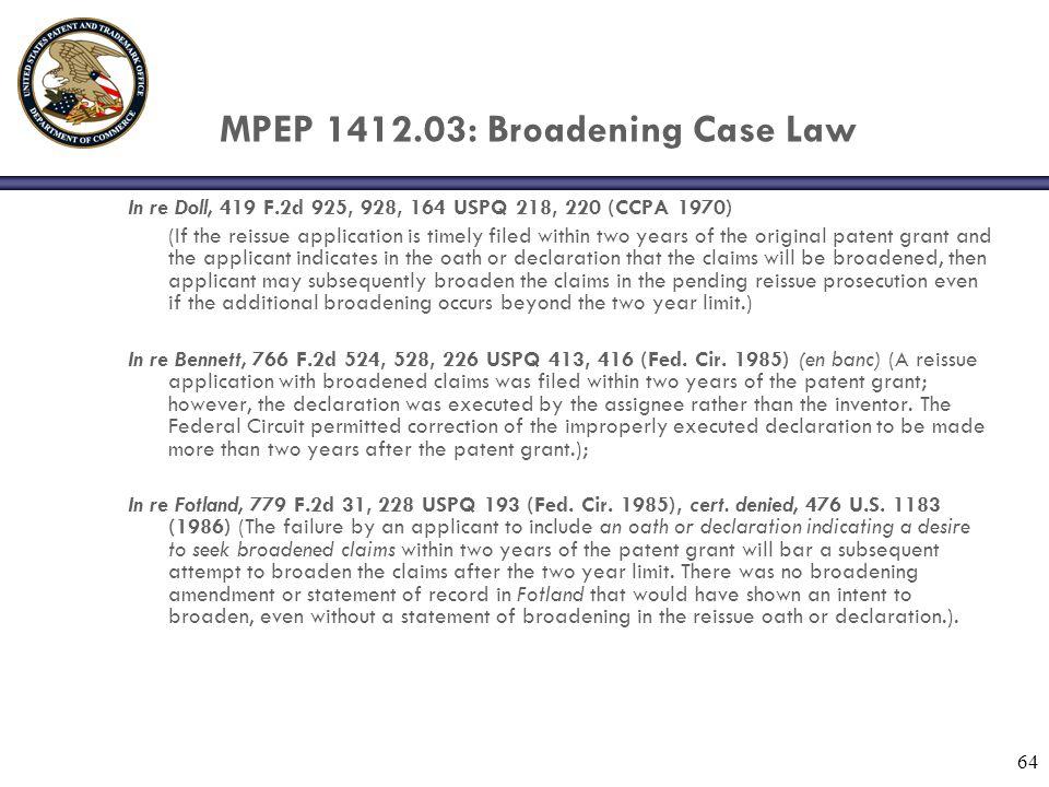 MPEP 1412.03: Broadening Case Law