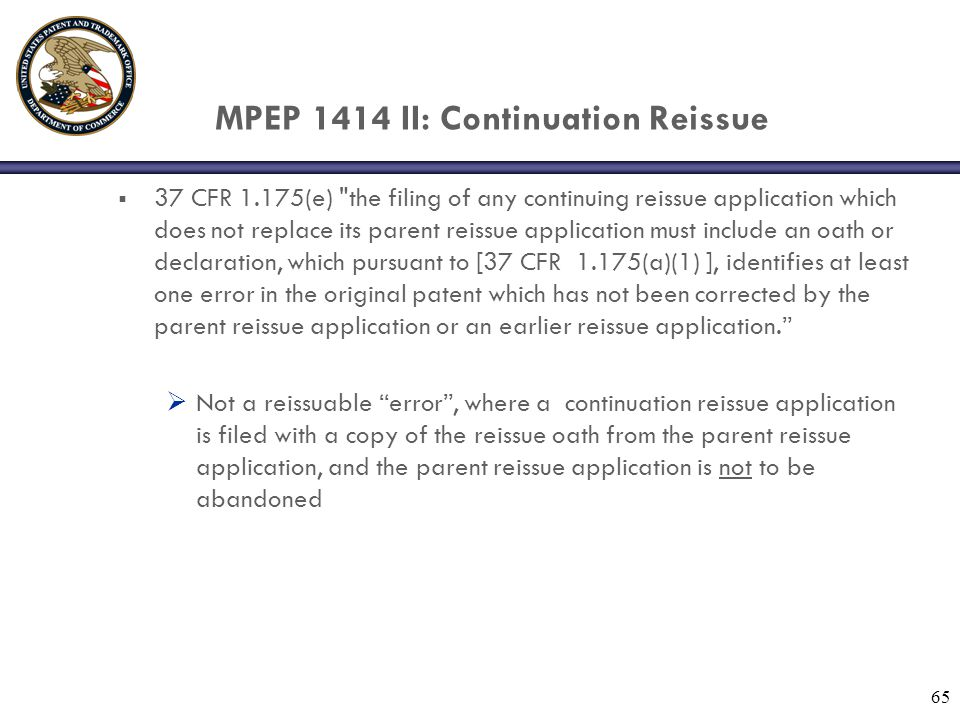 MPEP 1414 II: Continuation Reissue