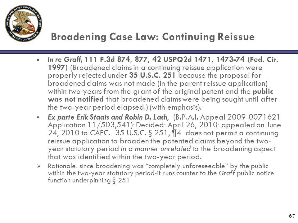 Broadening Case Law: Continuing Reissue