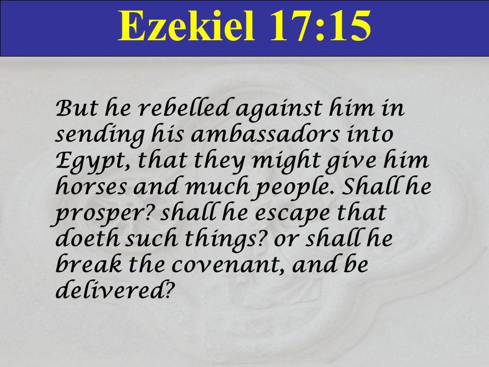 Ezekiel 17:15