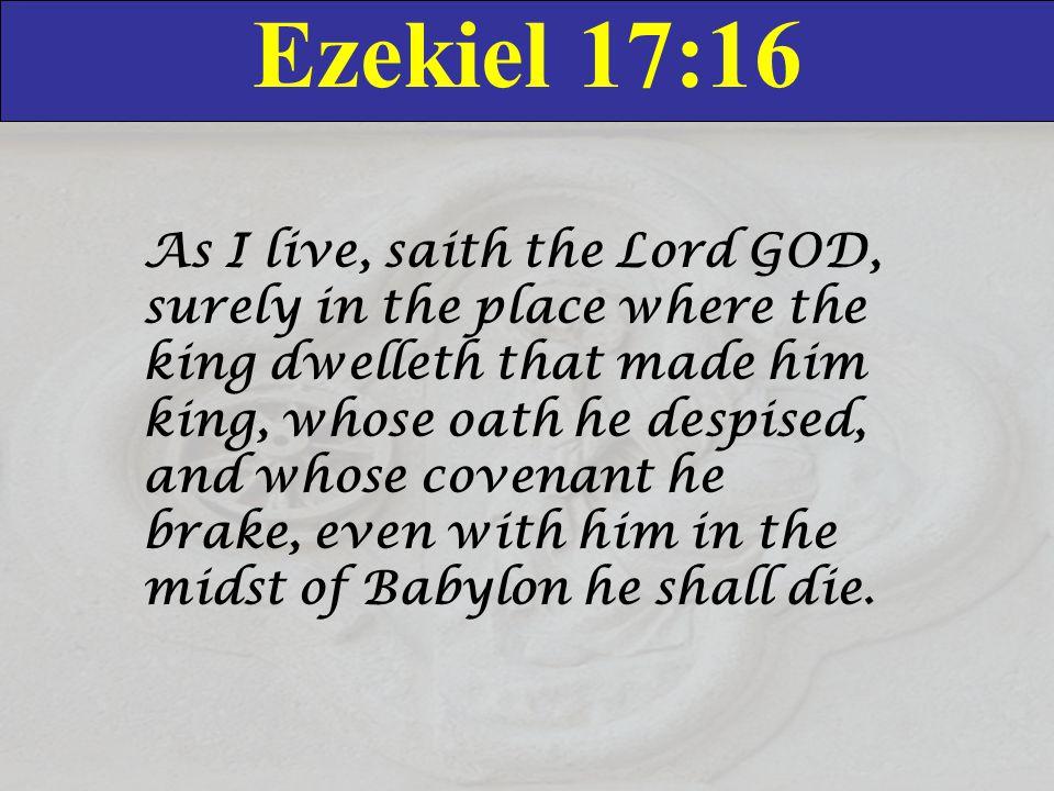 Ezekiel 17:16
