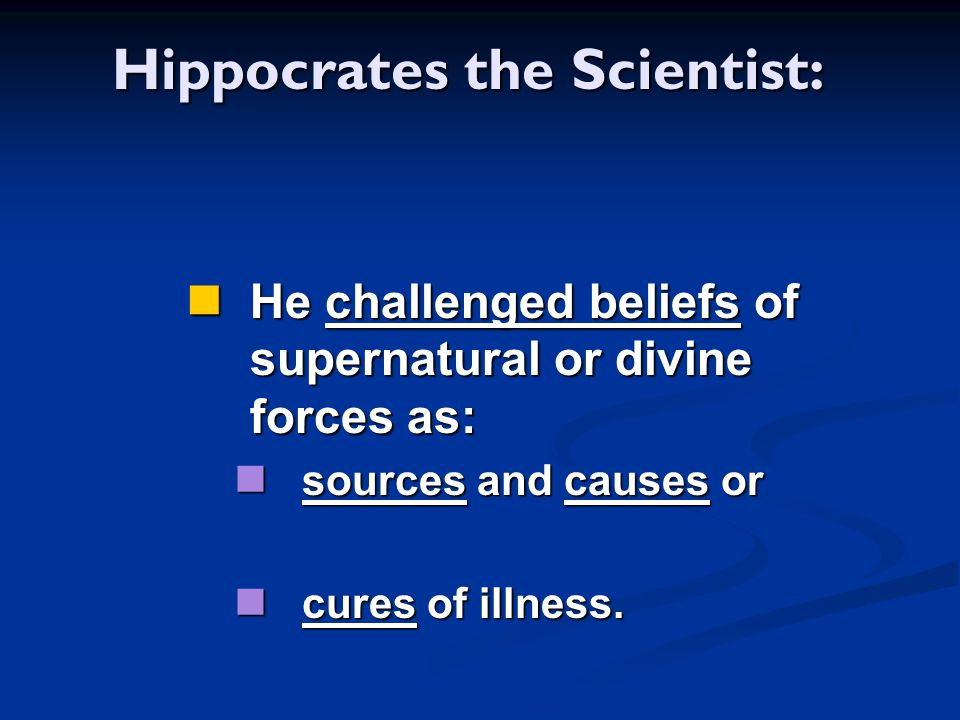 Hippocrates the Scientist: