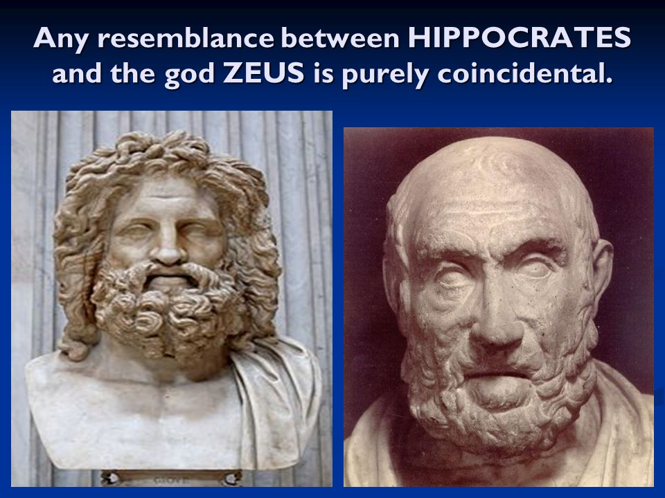Any resemblance between HIPPOCRATES and the god ZEUS is purely coincidental.