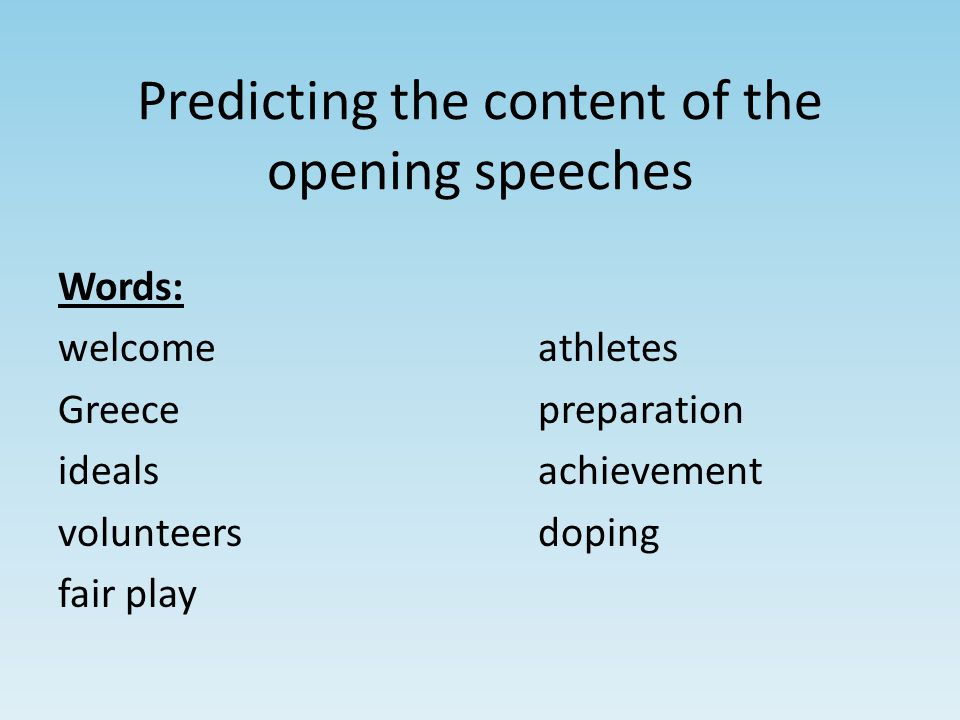 Predicting the content of the opening speeches