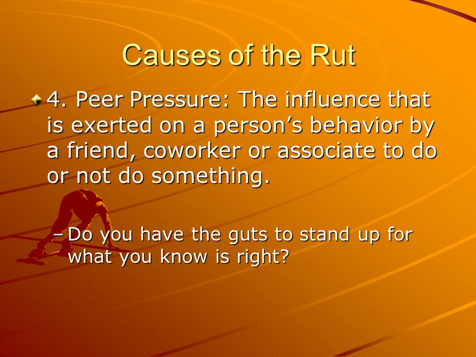 Causes of the Rut