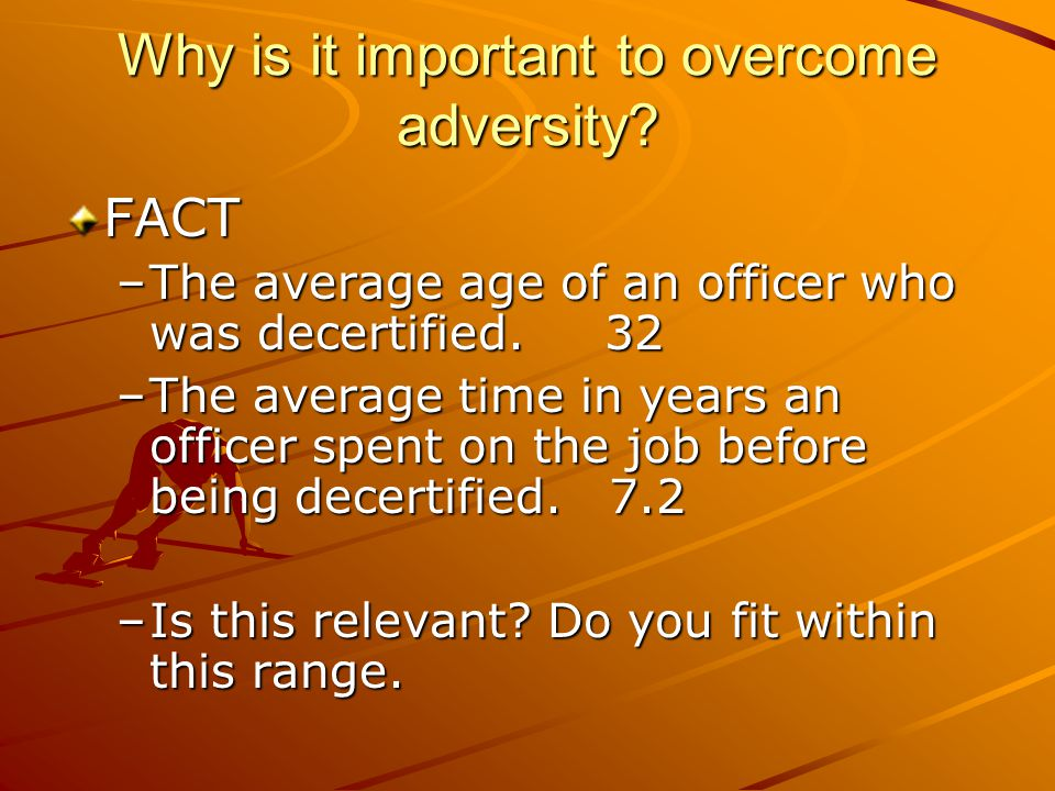 Why is it important to overcome adversity