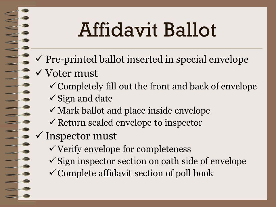 Affidavit Ballot Voter must Inspector must