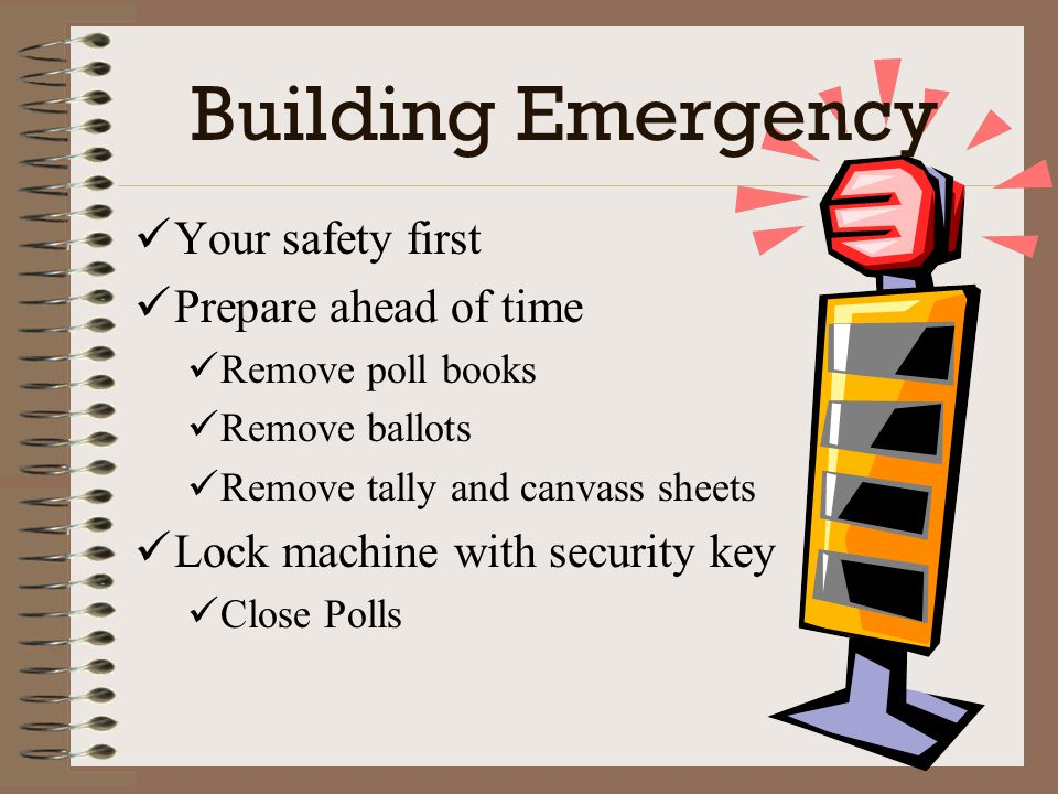 Building Emergency Your safety first Prepare ahead of time