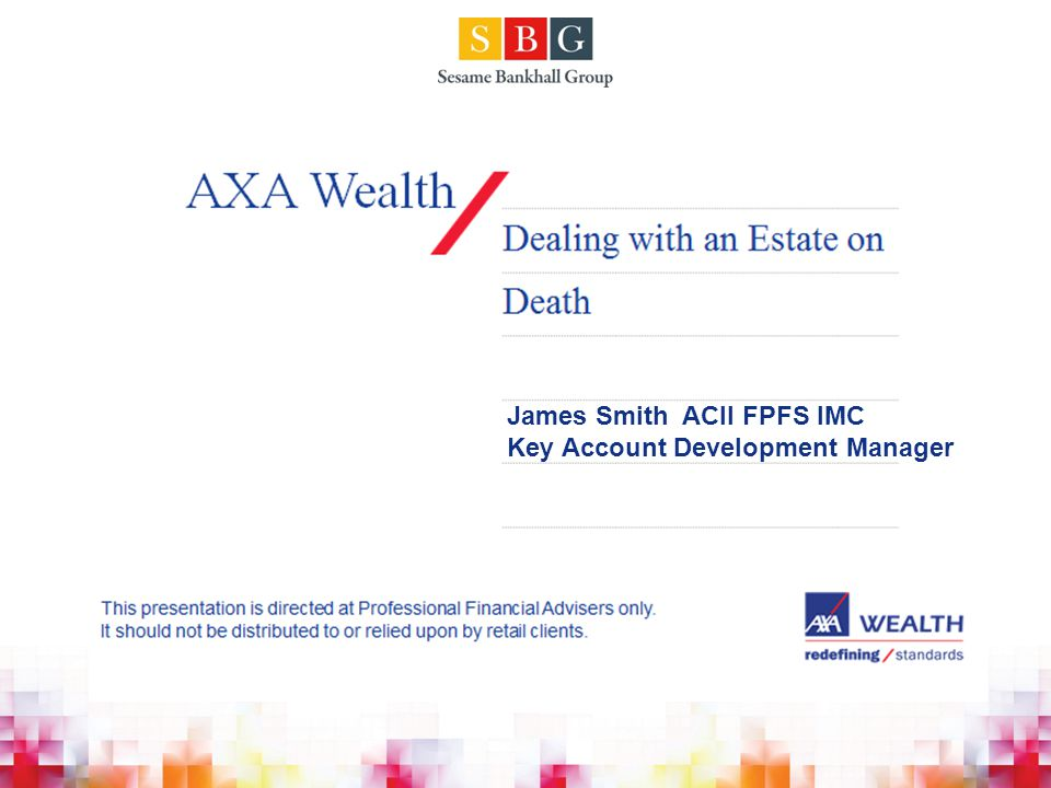 James Smith ACII FPFS IMC Key Account Development Manager