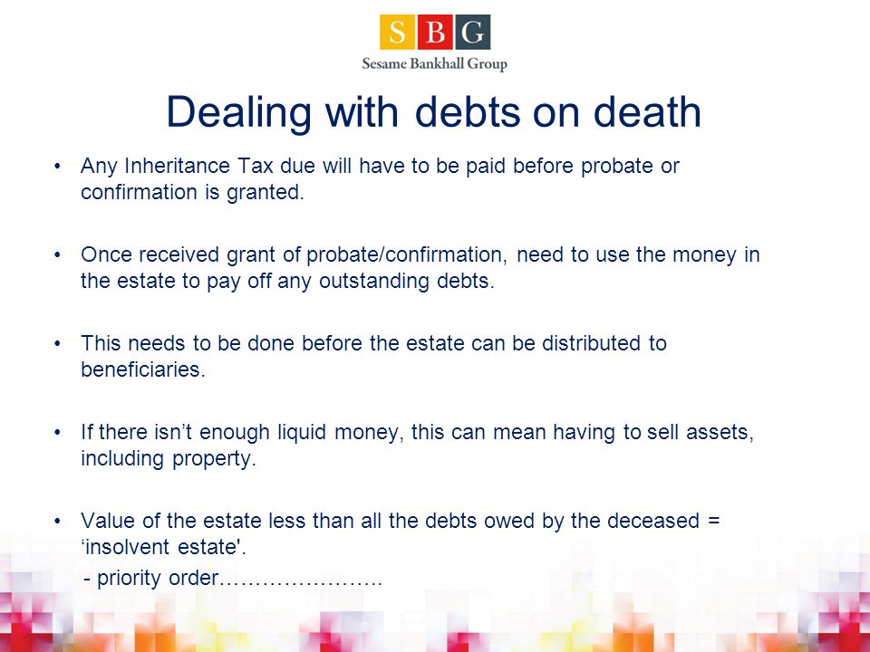 Dealing with debts on death