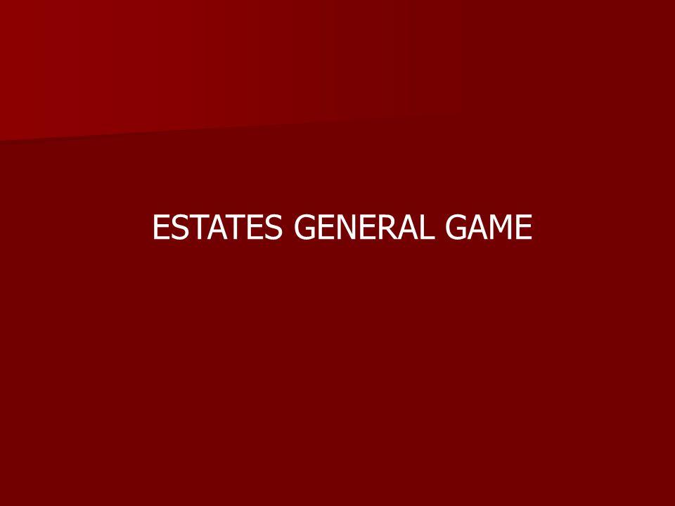 ESTATES GENERAL GAME