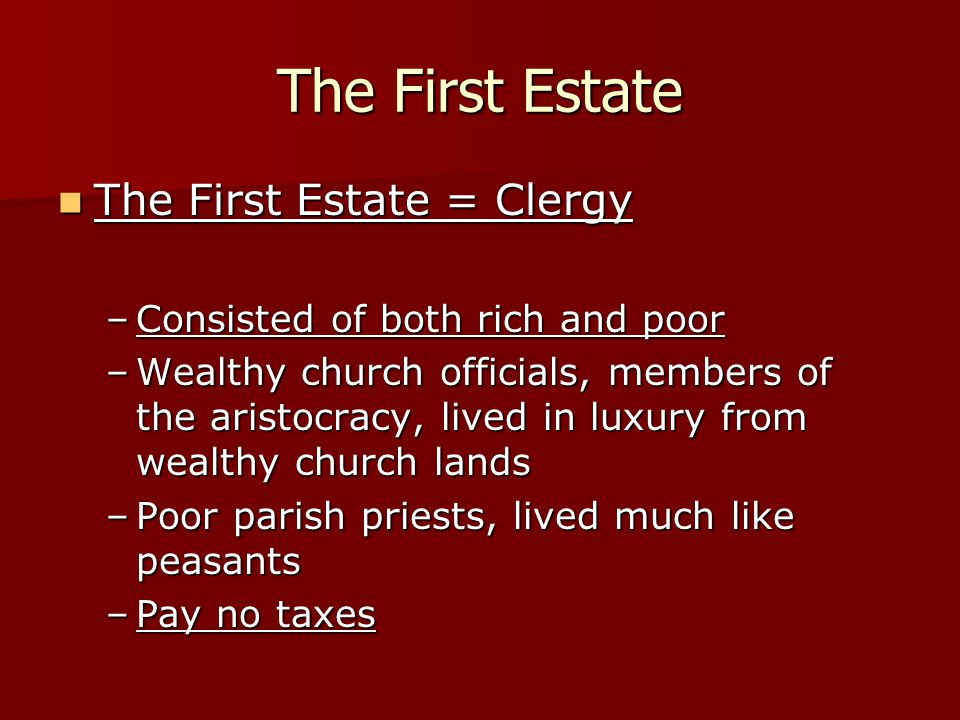 The First Estate The First Estate = Clergy