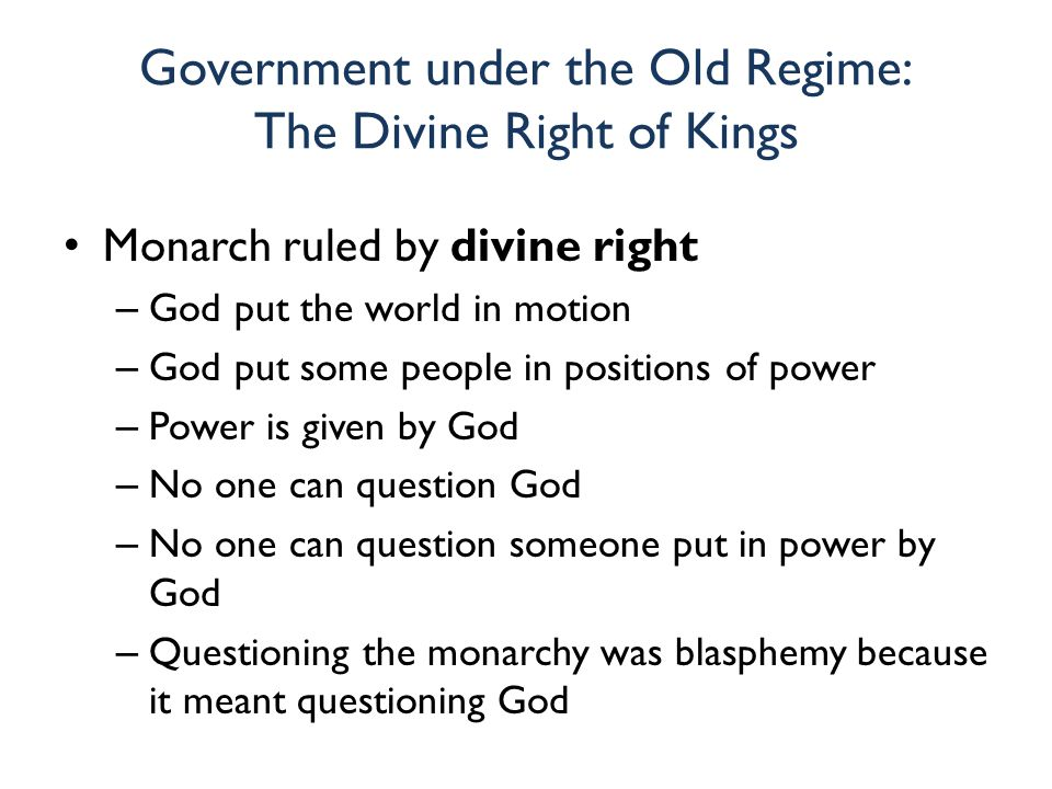 Government under the Old Regime: The Divine Right of Kings