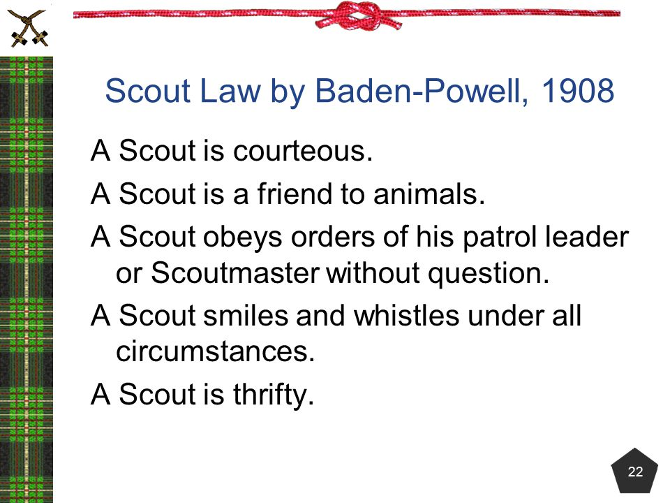 Scout Law by Baden-Powell, 1908