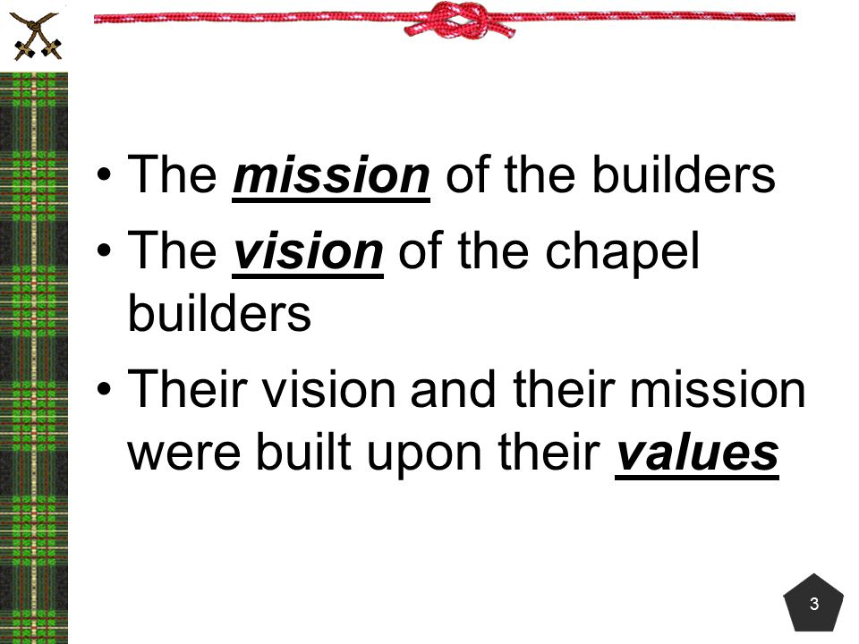 The mission of the builders