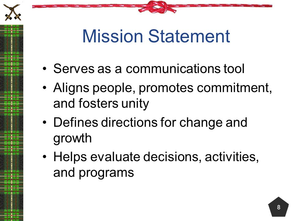 Mission Statement Serves as a communications tool