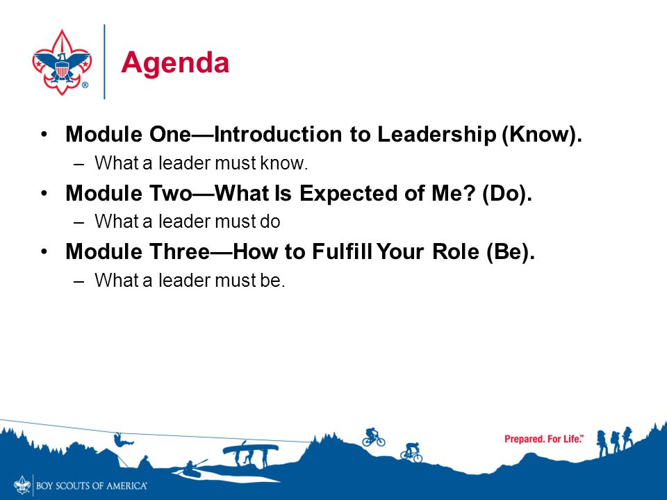 Agenda Module One—Introduction to Leadership (Know).