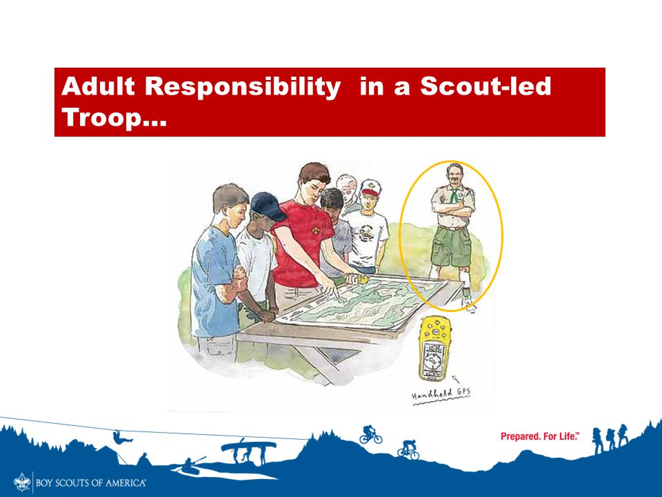 Adult Responsibility in a Scout-led Troop…