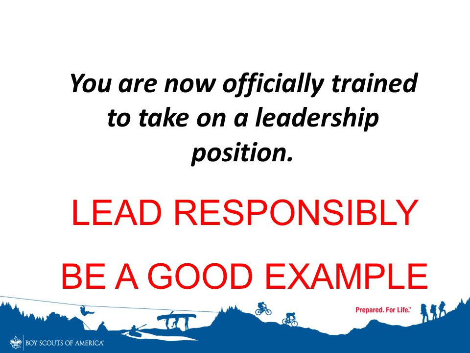 You are now officially trained to take on a leadership position.