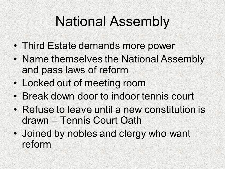 National Assembly Third Estate demands more power