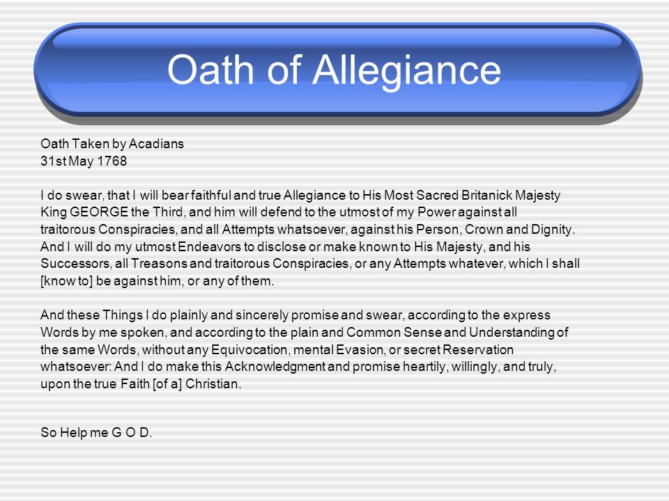 Oath of Allegiance Oath Taken by Acadians 31st May 1768