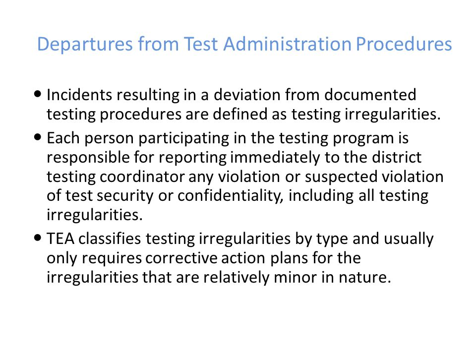 Departures from Test Administration Procedures
