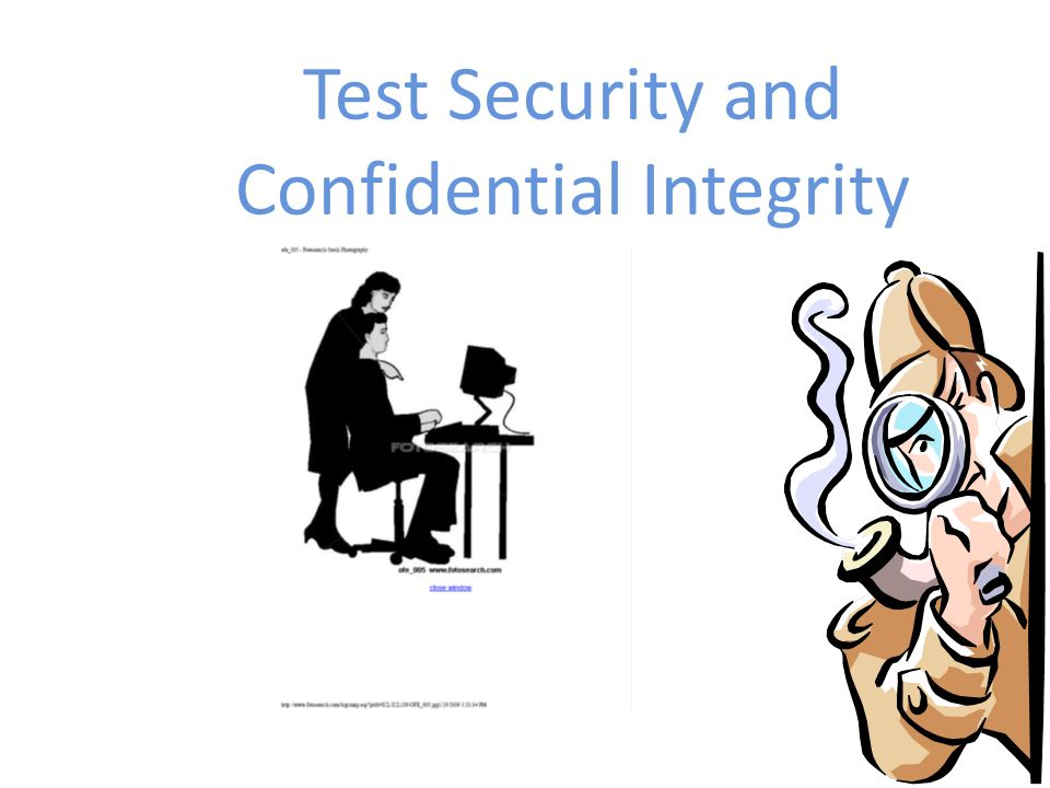 Test Security and Confidential Integrity