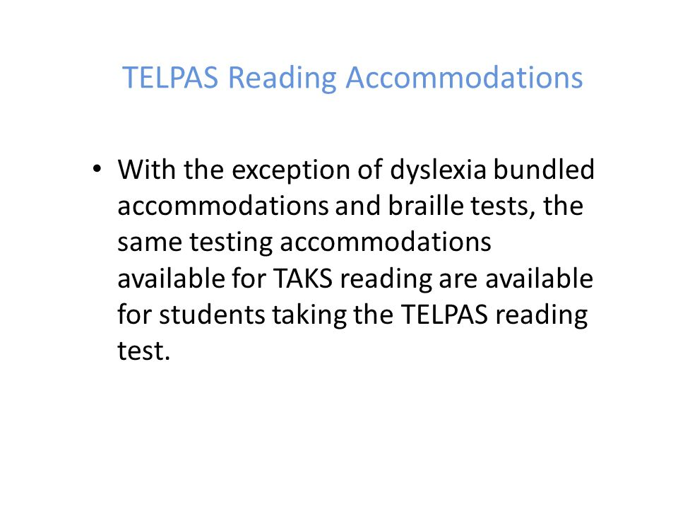 TELPAS Reading Accommodations