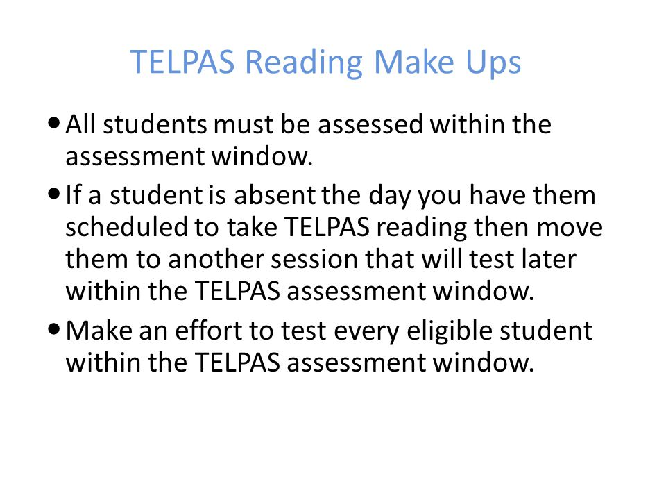 TELPAS Reading Make Ups