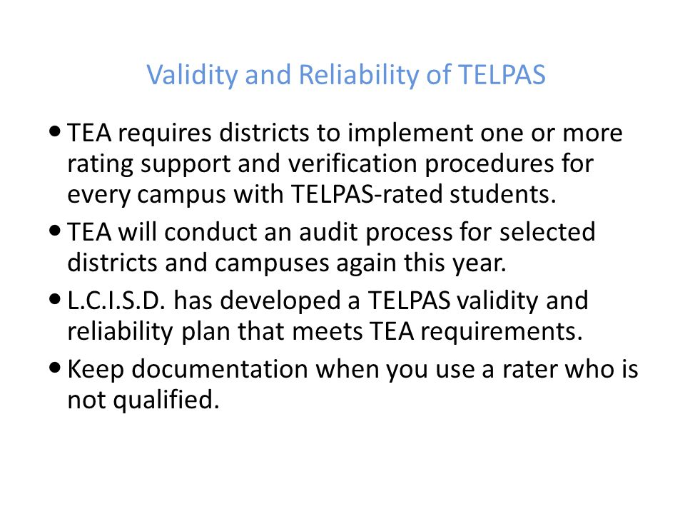Validity and Reliability of TELPAS