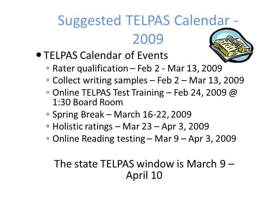 Suggested TELPAS Calendar - 2009