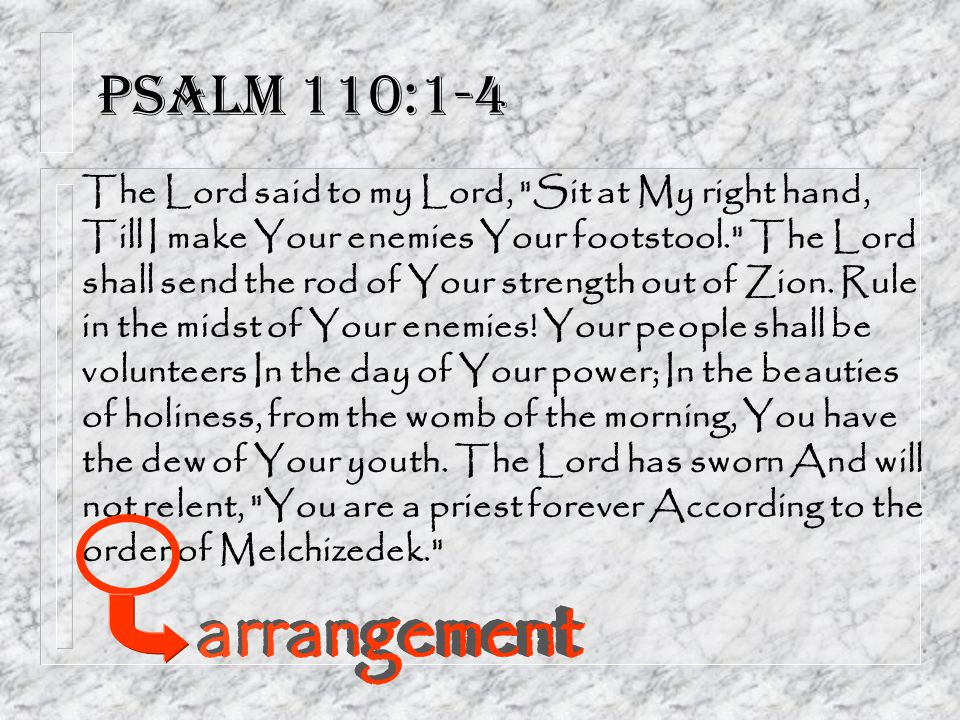 Psalm 110:1-4