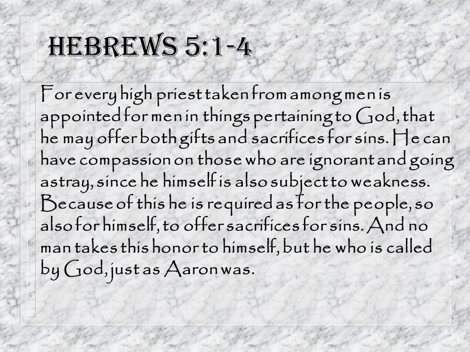 Hebrews 5:1-4