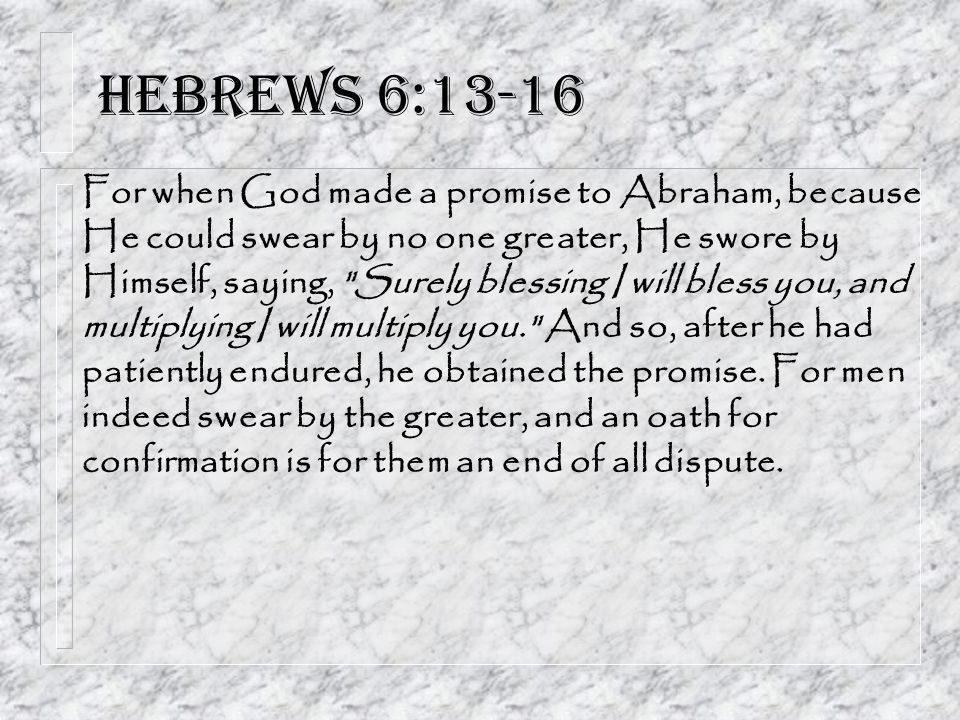 Hebrews 6:13-16