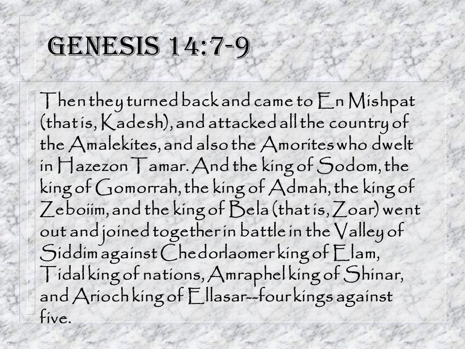 Genesis 14:7-9