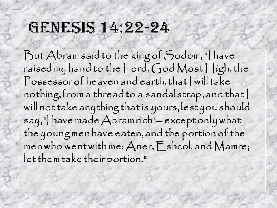 Genesis 14:22-24