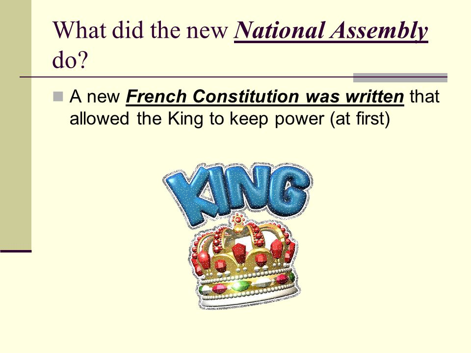 What did the new National Assembly do