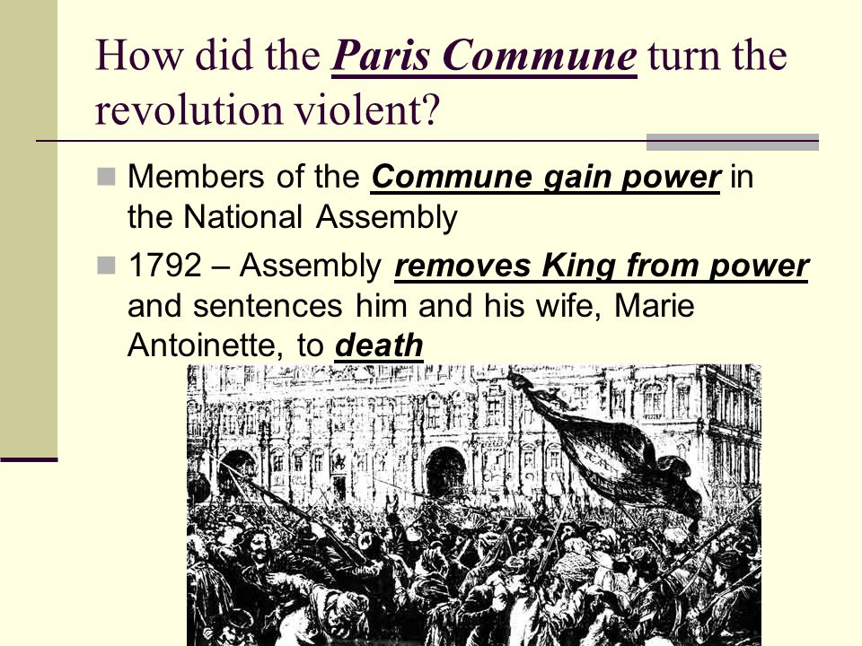 How did the Paris Commune turn the revolution violent
